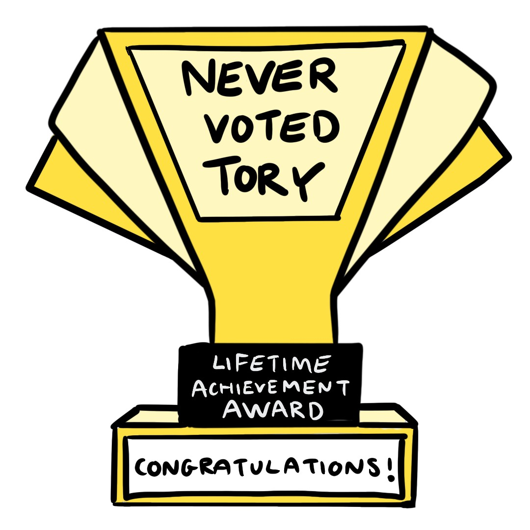 Never Voted Tory Award Glossy Sticker
